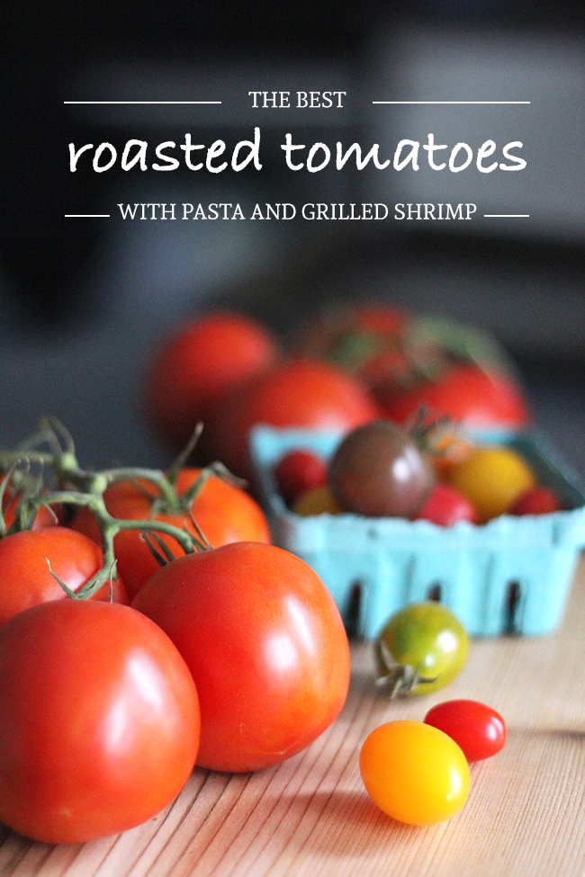 Roasted tomatoes with pasta and grilled shrimp Recipe