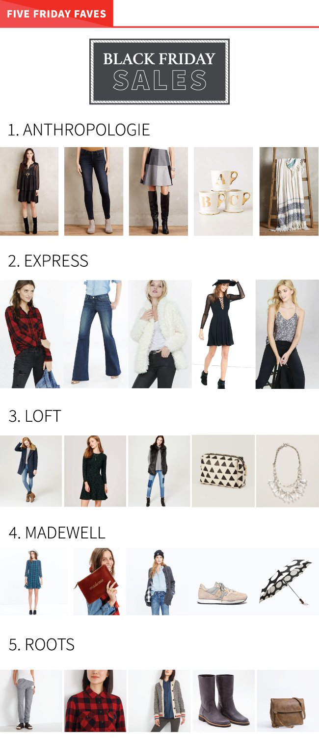 Black Friday Picks - Anthropologie, Express, LOFT, Madewell, Roots