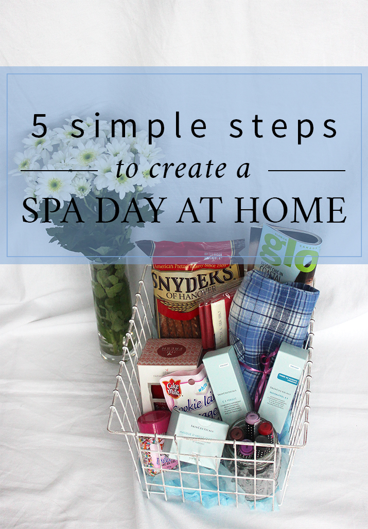 5 Simple steps to create a spa day at home