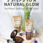 5 Steps to a Natural Glow