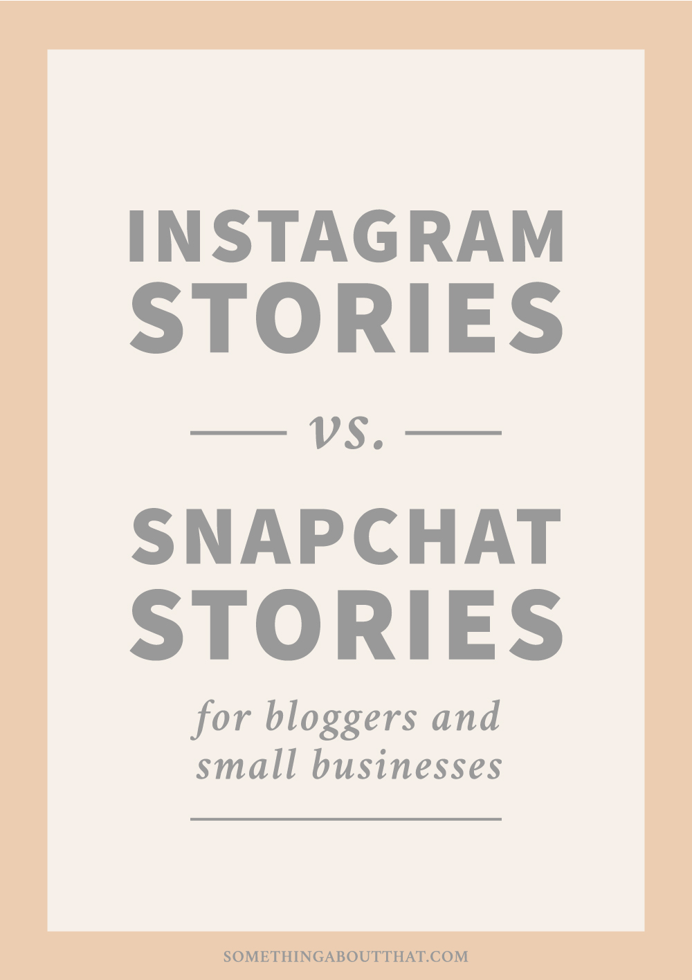 Instagram Stories vs. Snapchat Stories for Bloggers