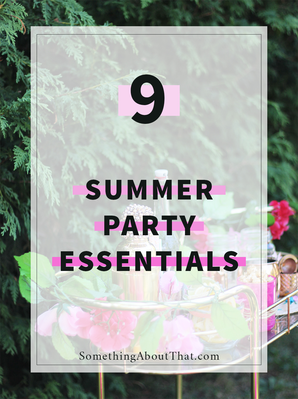 toronto blogger-approved summer party essentials