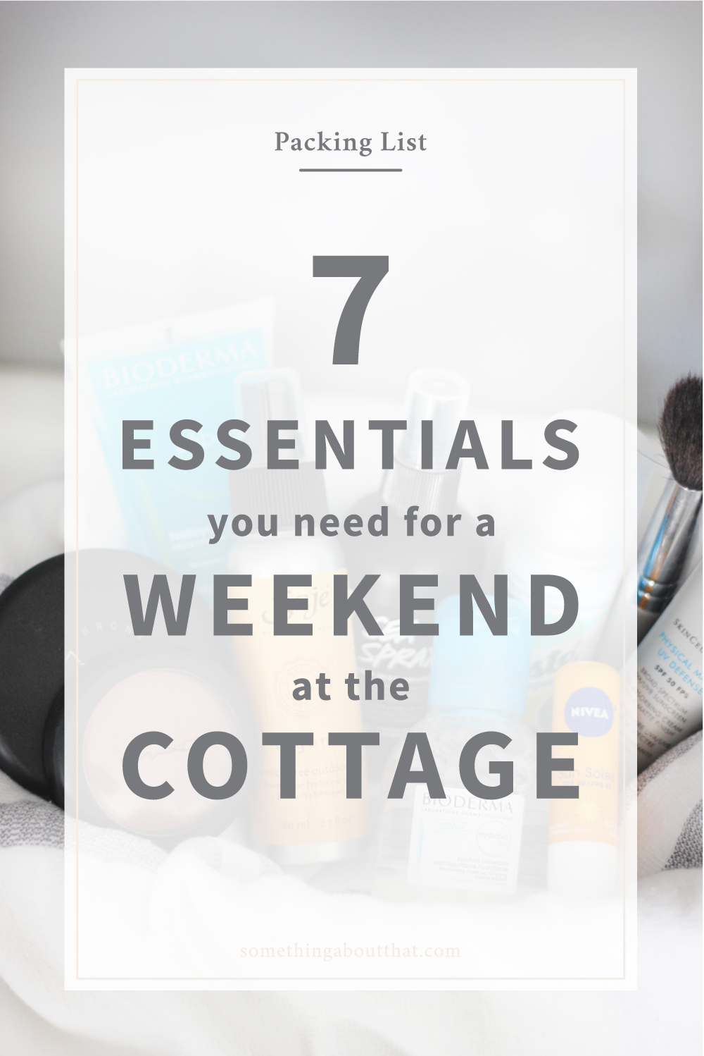 Travel essentials you need to pack for a weekend at the cottage or cabin