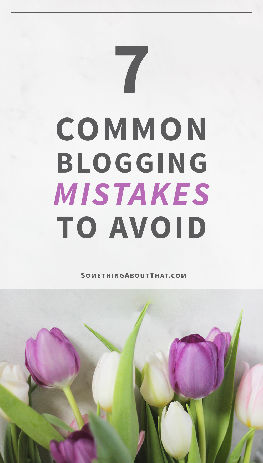 How to improve your blog - 7 common blogging mistakes to avoid